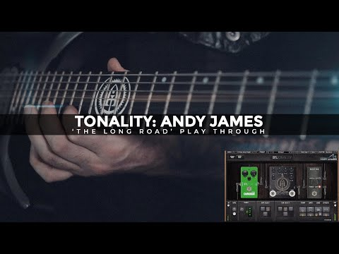 "Tonality - Andy James ""The Long Road"" Play Through"