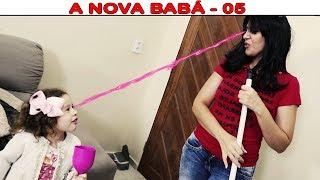 A NOVA BABÁ - PARTE 05
