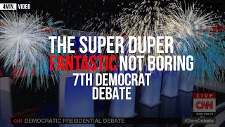 No time to watch the 7th?!😭😭😭  Democrat Debate?  Watch this instead