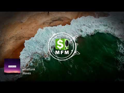 whatfunk - Waves FREE CC0 NO COPYRIGHT Royalty Free Music