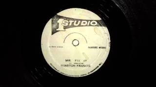 "Winston Francis - Mr. Fix It (Studio One 12"")"