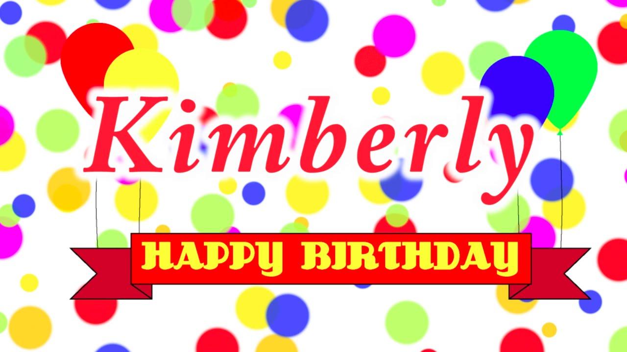 Happy Birthday Kimberly Song