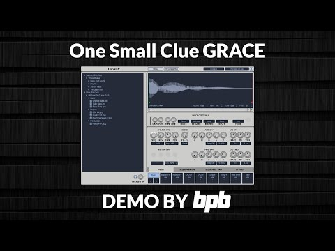 Grace by One Small Clue DEMO (Free sampler VST plugin)