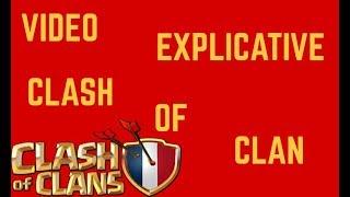 CLASH OF CLANS - VIDÉO EXPLICATIVE