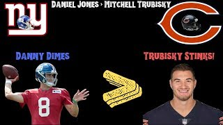 Daniel Jones Will be Better Than Mitch Trubisky! #NewYorkGiants #DannyDimes #DaBears