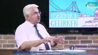 24.07.2018 Üsküdara Gelirken | Prof.Dr. Şefik Dursun