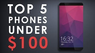 TOP 5 BEST SMARTPHONES Under $100 ◈ 2018 ◈