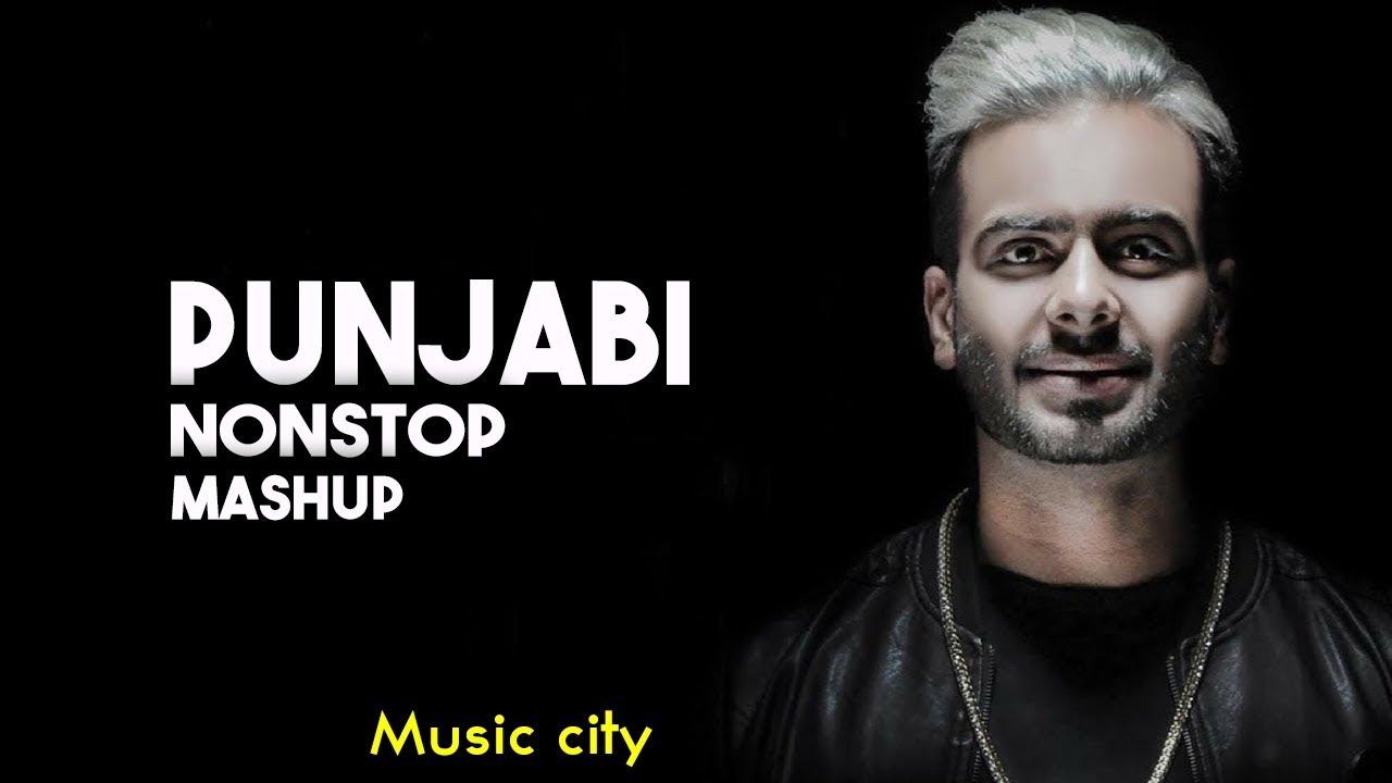 punjabi mashup 2018 | nonstop punjabi dj remix songs | latest