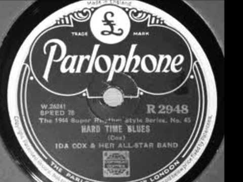 Ida Cox-Hard Time Blues