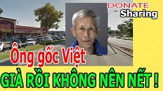 Ô,ng g,ố,c Việt - GI,À R,Ồ,I KH,Ô,NG N,Ê,N N,Ế,T ! - Donate Sharing