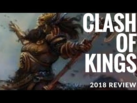 Kings Of War Clash Of Kings 2018 Review