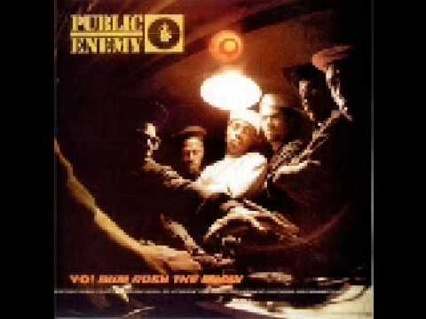 Public Enemy Youre Gonna Get Yours Rebel Without A Pause