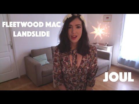 fleetwood mac landslide by joul youtube. Black Bedroom Furniture Sets. Home Design Ideas