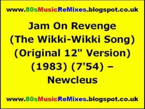 Jam On Revenge (The Wikki-Wikki Song) (Original 12