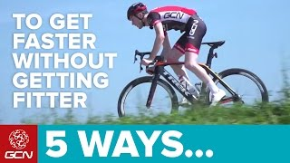 5 Ways To Ride Faster Without Getting Fitter