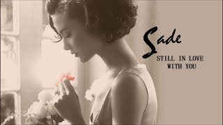 Sade - Still in Love With You - The Ultimate Collection