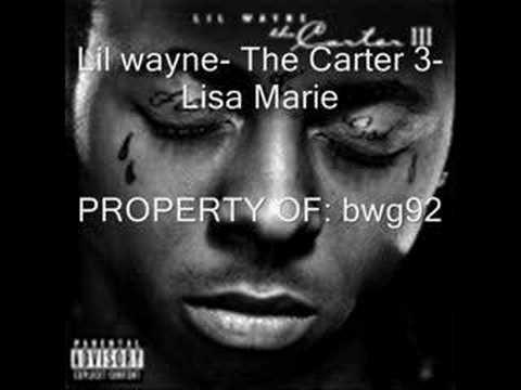 Lil wayne-Lisa Marie (with LYrics)