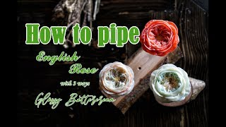 How To Pipe English Rose - with three ways - Korean Buttercream