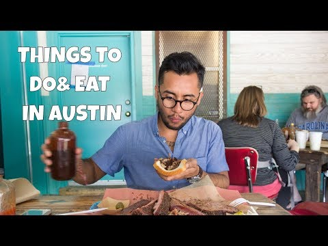 Best Things to Do & Eat in Austin, Texas | Restaurants, Sightseeing, & More