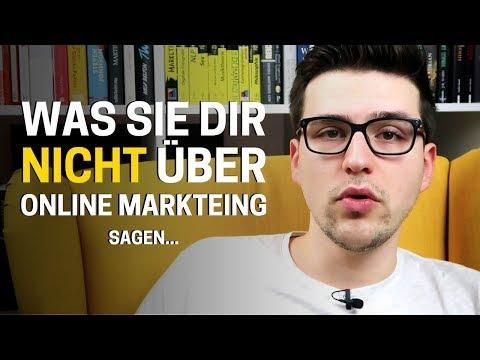 Was Sie Dir Nicht Über Online Marketing Sagen…