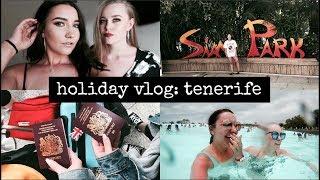 HOLIDAY VLOG | A WEEK IN TENERIFE