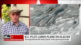 CBC News Network Ian Hanomansing interview with pilot who landed on a glacier
