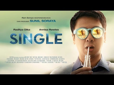 SINGLE Official Trailer (2015) - Raditya Dika, Annisa Rawles