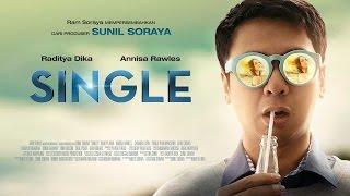 SINGLE Official Trailer (2015) - Raditya Dika, Annisa Rawles