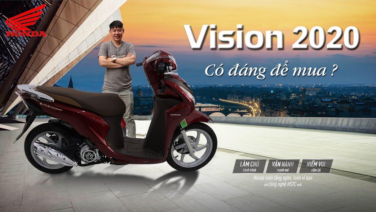 Review đánh giá Honda Vision 2020 có đáng mua ?