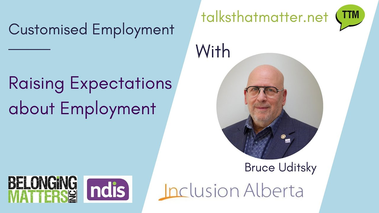Customised Employment   Raising Expectations About Employment