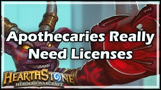 [Hearthstone] Apothecaries Really Need Licenses