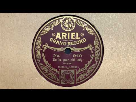"Elsie Carlisle - ""So Is Your Old Lady"" (1926)"
