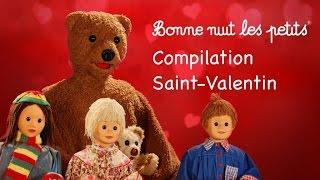 Bonne nuit les petits - Compilation Saint-Valentin