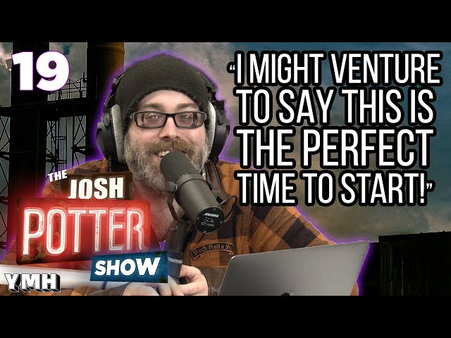 All Smokes No Sickness (EP 19) | The Josh Potter Show