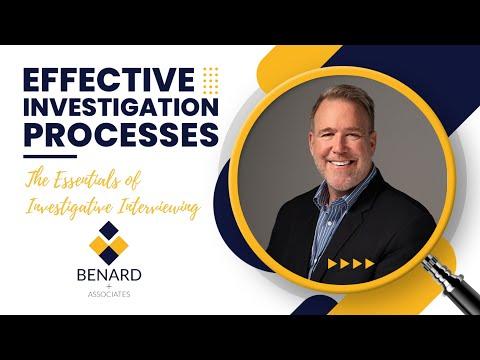 The Essentials of Investigative Interviewing presented by Dean Benard
