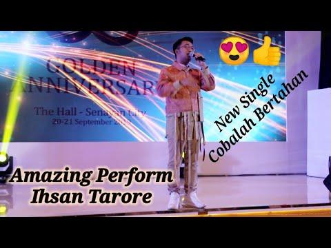 Live Ihsan Tarore - Cobalah Bertahan  '' New Single '' Suara Live Nya Malah Lebih Keren