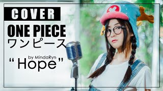Download Lagu ONE PIECE - Hope (cover by MindaRyn) mp3