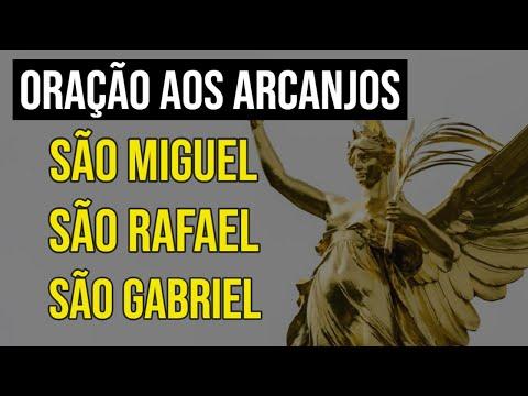 ORAÇÃO AOS TRÊS ARCANJOS SÃO MIGUEL, SÃO RAFAEL E SÃO GABRIEL