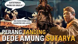 PERANG TANDING DL DEDE AMUNG SUTARYA | VIDEO LANGKA