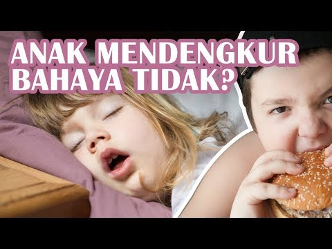 Anak Mendengkur Saat Tidur, Apakah Bahaya?