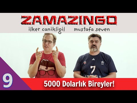 5000 Dolarlık Bireyler! - Zamazingo B09