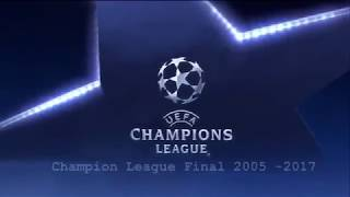 All Champions League finals 2005   2017