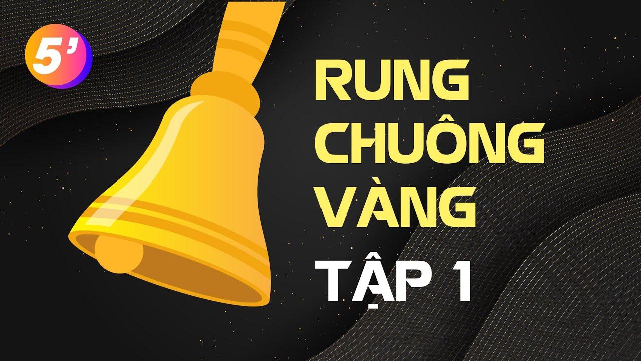 Tập 1 - Câu hỏi Rung Chuông Vàng