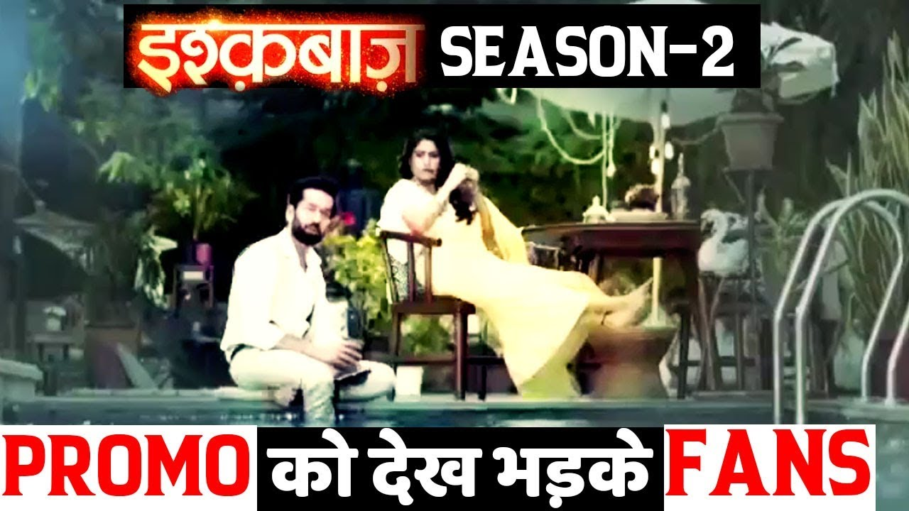 Ishqbaaaz Season 2 : Fans gets ANGRY after watching the NEW Promo
