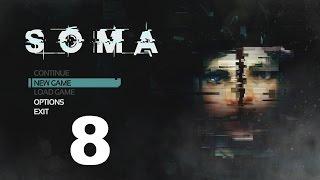 SOMA #8 : I see dead people! Unfortunately ...