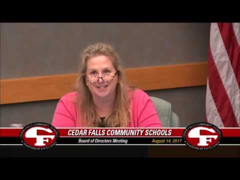 Cedar Falls Schools - Board of Education Meeting 8-14-17