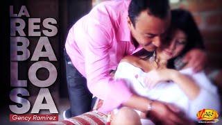 La resbalosa - Gency Ramírez.