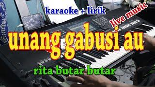 Download Lagu UNANG GABUSI AU [KARAOKE] RITA BUTAR BUTAR mp3