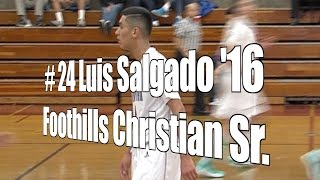 Luis Salgado '16, Foothills Christian Senior at 2015 UA Holiday Classic