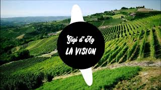 LA Vision & Gigi D'Agostino - Hollywood ((1 hour))